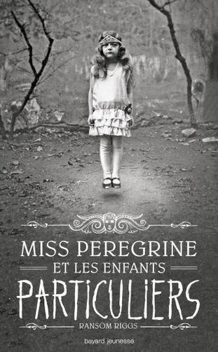 Chronique n°4 : Miss Peregrine et les enfantsparticuliers